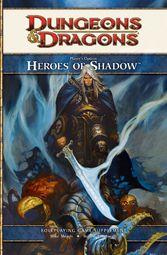 Heroes of Shadow מבוכים ודרקונים 4 גיבורים צללים מרושעים רשעים