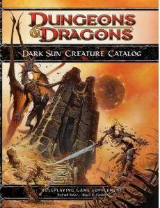 Dark Sun Creature Catalog - מבוכים ודרקונים 4 השמש השחורה מפלצות