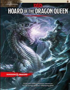 Hoard of the Dragon Queen, הרפתקה בעקבות דרקונים