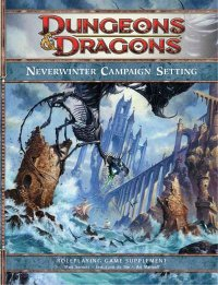 Neverwinter Campaign Setting ממלכות נשכחות מבוכים ודרקונים נוורוינטר הרפתקה