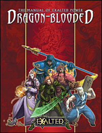Manual Of Exalted Power-The Dragonblooded הנשגבים מהדורה שניה דמי דרקון