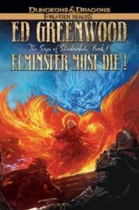 Elminster must die! ספר קריאה ממלכות נשכחות