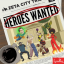 Heroes Wanted, גיבור על נולד